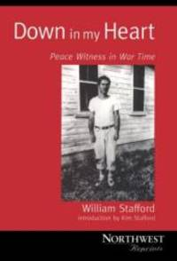 Down in My Heart by William Stafford - Paperback - 1998-01-05 - from Books Express and Biblio.co.uk