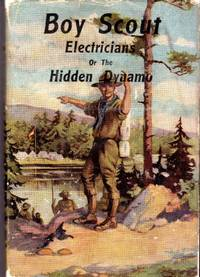 Boy Scout Electricians; or  the Hidden Dynamo Victory Boy Scout Series  #10