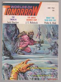 What the Dead Men Say, in Worlds of Tomorrow Magazine June 1964