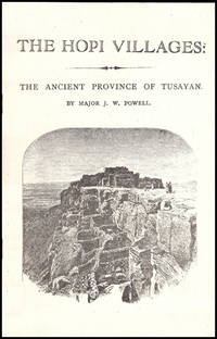 The Hopi Villages (The Ancient Province of Tusayan)