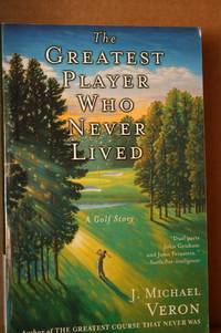 The Greatest Player Who Never Lived  A Golf Story