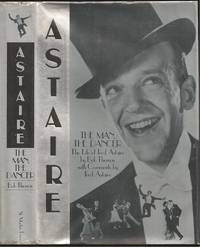 Astaire: The Man, The Dancer