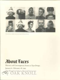 ABOUT FACES: HISTORIC AND CONTEMPORARY ISSUES IN TYPE DESIGN
