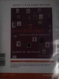 Sociology: A Down-to-Earth Approach, Books a la Carte Edition (11th Edition)