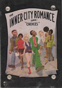 THE INNER CITY ROMANCE COMIC: CHOICES (No. 1)