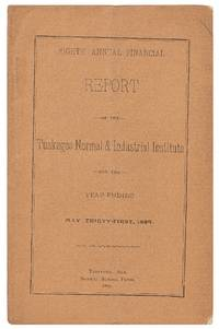 Eighth Annual Financial Report of the Tuskegee Normal & Industrial Institute, for the Year Ending May Thirty-first, 1889