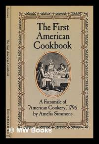image of The first American cookbook : a facsimile of American cookery, 1796