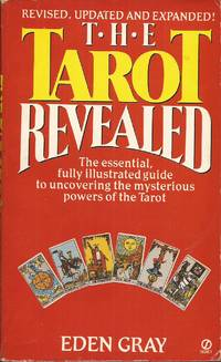 image of The Tarot Revealed: A Modern Guide to Reading the Tarot Cards (Revised and Updated)