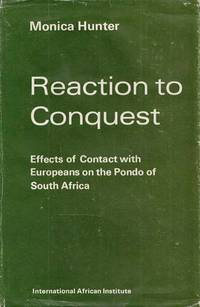 Reaction to Conquest: Effects of Contact with Europeans on the Pondo of South Africa