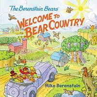 Welcome to Bear Country (The Berenstain Bears)