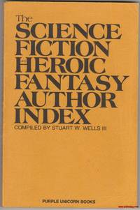 The Science Fiction and Heroic Author Index