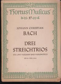 Drei Streichtrios für zwei Violinen und Violoncello (Op. 4, Nr. 2, 4 und 6)
