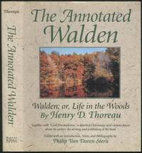 The Annotated Walden: Walden; or, Life in the Woods