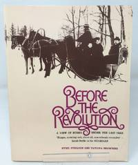 Before the Revolution: A View of Russia Under the Last Tsar