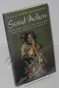Grand mothers' poems, reminiscences, and short stories about the keepers of our traditions