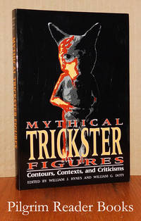 image of Mythical Trickster Figures: Contours, Contexts, and Criticisms.