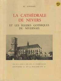 La cathedrale de nevers et les eglises gothiques du nivernais