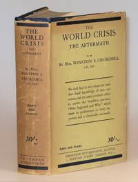 The World Crisis: The Aftermath by Winston S. Churchill - First edition, first printing - 1929 - from Churchill Book Collector and Biblio.com