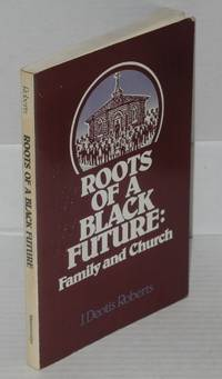 image of Roots of a black future: family and church