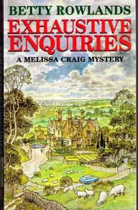 Exhaustive Enquiries  - A Melissa Craig mystery