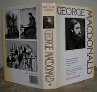 GEORGE MACDONALD. Biography. by  George (reference).  By William Raeper.: MACDONALD - First Edition - from Roger Middleton (SKU: 35169)