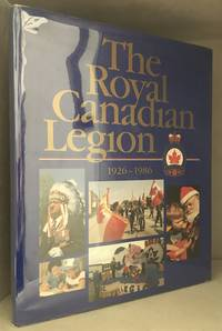 image of The Royal Canadian Legion; 1926-1986
