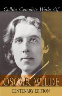 image of Collins Complete Works of Oscar Wilde : Centenary Edition