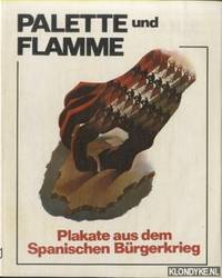 Palette und Flamme. Plakate aus dem Spanischen Burgerkrieg