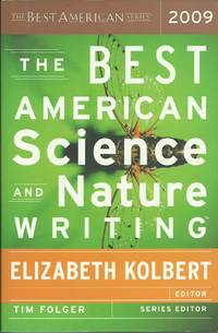 The Best American Science and Nature Writing 2009 (The Best American Series ?)
