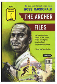 image of The Archer Files: The Complete Short Stories of Lew Archer, Private Investigator, Including Newly Discovered Case Notes. (Signed Limited Edition with Pamphlet)