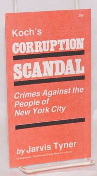 Koch's corruption scandal: crimes against the people of New York City