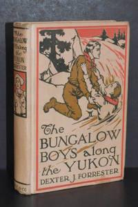 image of The Bungalow Boys Along the Yukon