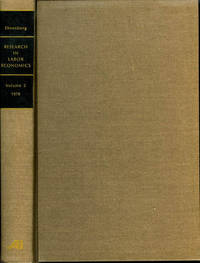 Research in Labor Economics Volume 2: An Annual Compilation of Research by  Ronald G. (editor) Ehrenberg - Hardcover - 1978 - from James F. Balsley, Bookseller and Biblio.com