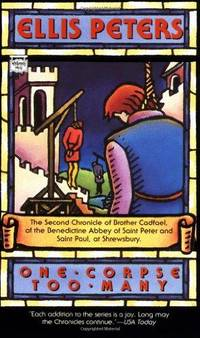 One Corpse Too Many: The Second Chronicle of Brother Cadfael