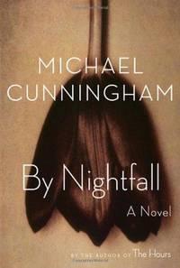 By Nightfall: A Novel by Michael Cunningham - Hardcover - 2010 - from Fleur Fine Books (SKU: 9780374299088)