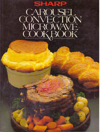 CAROUSEL CONVECTION MICROWAVE COOKBOOK