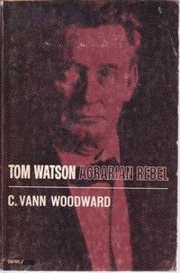 image of Tom Watson: Agrarian Rebel