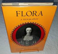 FLORA  A BIOGRAPHY