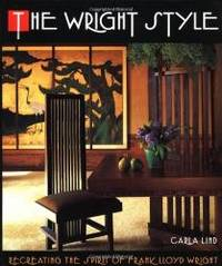 image of The Wright Style: Re-Creating the Spirit of Frank Lloyd Wright