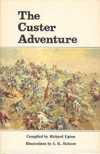 The Custer Adventure As Told By Its Participants