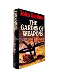 The Garden of Weapons Signed John Gardner