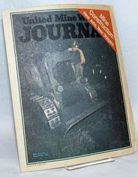 image of United Mine Workers Journal: 87th Year, No. 7; April 16-30 1976; Mine Construction: New Jobs, New Dangers