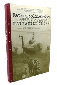 FATHER, SOLDIER, SON Memoir of a Platoon Leader in Vietnam