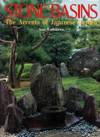 Stone Basins: The Accents of Japanese Garden