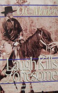 Laugh kills lonesome