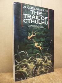The Trail of Cthulhu - A Nightmare Journey into Lovecraftian Horror, by  August Derleth - Paperback - 1988 - from Antiquariat Orban & Streu GbR and Biblio.com