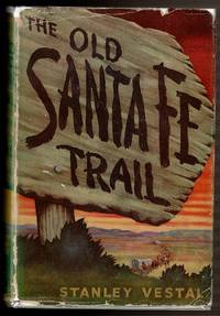 image of THE OLD SANTA FE TRAIL.