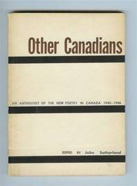 Other Canadians : An Anthology of the New Poetry in Canada 1940-1946