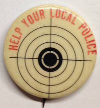 image of Help your local police [pinback button]