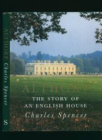 Althorp; The Story of an English House [Signed]